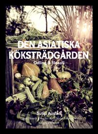 den-asiatiska-kokstradgarden-odling-filosofi